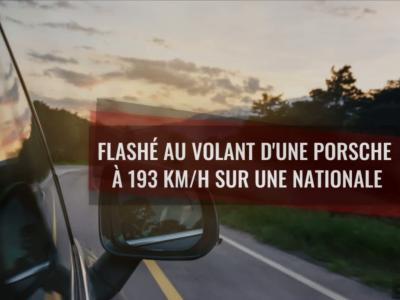 Excès de vitesse : flashé au volant de sa Porsche à 193 km/h sur une nationale
