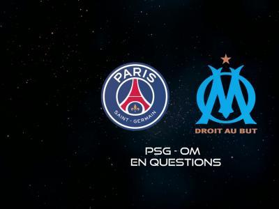 PSG - OM : l'heure de briser la malédiction pour Marseille ?