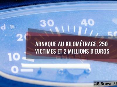 Arnaque au kilométrage : 250 victimes et 2 millions d'euros de gain
