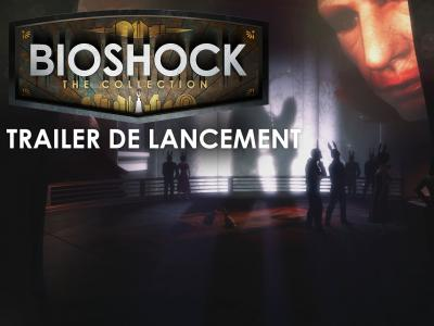 BioShock: The Collection - Trailer de lancement