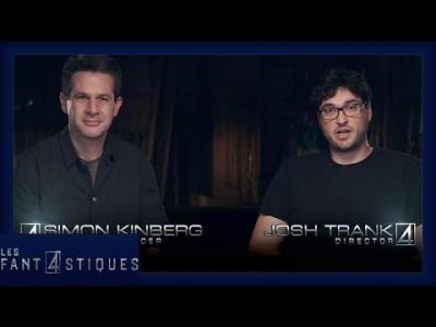 Les 4 Fantastiques - Josh Trank & Simon Kinberg commentent la bande annonce
