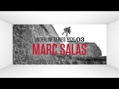 The Underline Series #3: Marc Salas
