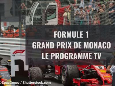 Grand Prix de Monaco : le programme TV