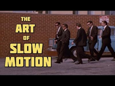 The Art of Slow Motion