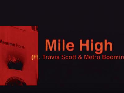 James Blake - Mile High feat. Travis Scott and Metro Boomin
