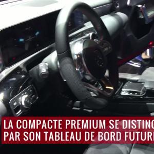 La Mercedes Classe A (2018) en vidéo depuis le salon de Genève