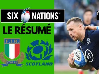 Italie - Écosse : résumé et essais du match en vidéo