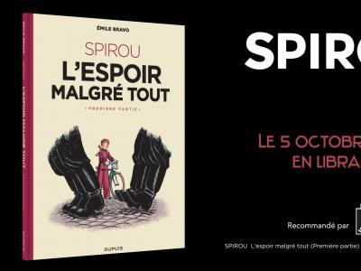 Spirou - L'espoir malgré tout, la bande-annonce