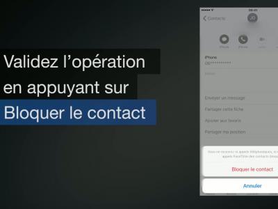 iPhone 7 - iOS 10 : comment bloquer un contact ou un numéro - méthode n°2