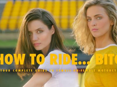 How to ride ... Bitches