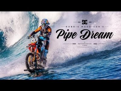 "DC SHOES : ROBBIE MADDISON'S ""PIPE DREAM"""