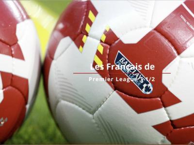 Premier League 2018 / 2019 : les Français du championnat anglais 1ère partie
