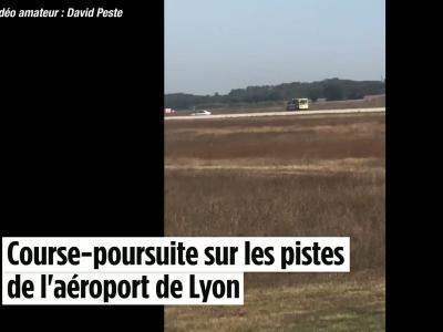 Lyon : course-poursuite sur les pistes de l'aéroport de Lyon Saint-Exupéry
