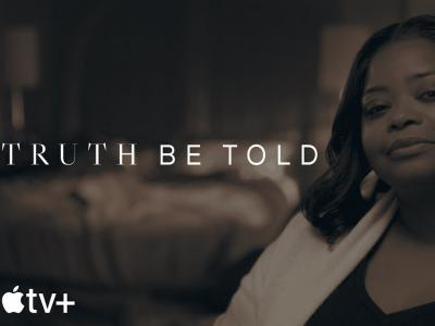 Truth Be Told - Apple TV+
