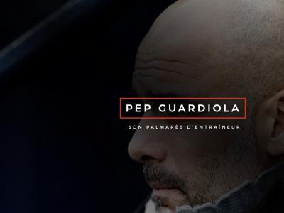 Pep Guardiola : son palmarès d'entraîneur