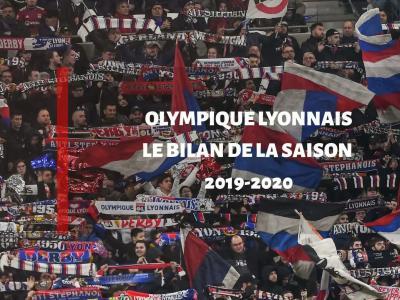 OL : le bilan de la saison 2019 / 2020