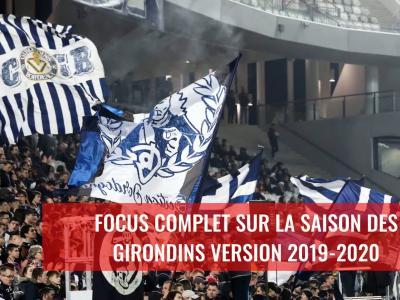 Girondins de Bordeaux : Le bilan comptable de la saison 2019 / 2020