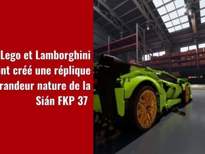 Lamborghini Sián FKP 37 : la réplique Lego grandeur nature en vidéo