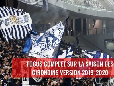 Girondins de Bordeaux : Le bilan de la saison 2019 / 2020