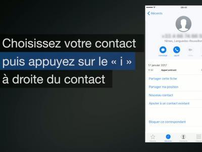 iPhone 7 - iOS 10 : comment bloquer un contact ou un numéro - méthode n°3