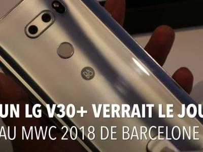 LG V30+ : une présentation fin février à la place du LG G7 ?
