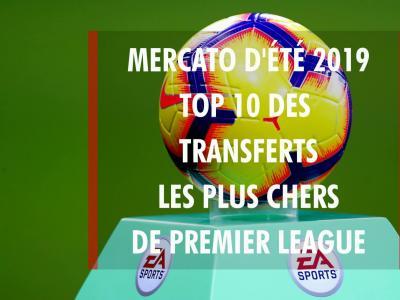 Premier League : Top 10 des plus gros transferts du mercato d'été 2019