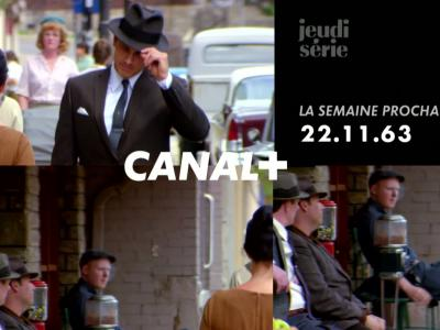 22.11.63 : bande-annonce Canal+