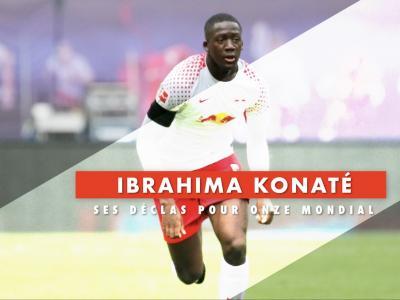 Ibrahima Konate : ses déclarations pour Onze Mondial