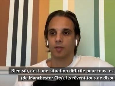 """Ligue des Champions - Nuno Gomes : """"City exclu ? Une situation difficile pour les joueurs"""""""