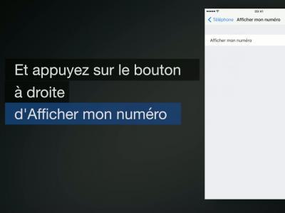 Tuto - iPhone 7 : comment cacher votre numéro de téléphone lors d'un appel ?