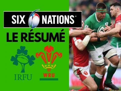Irlande - Pays de Galles : résumé et essais du match en vidéo