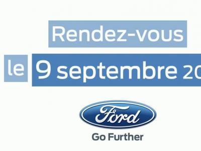 Ford France compte nous surprendre le 9 septembre