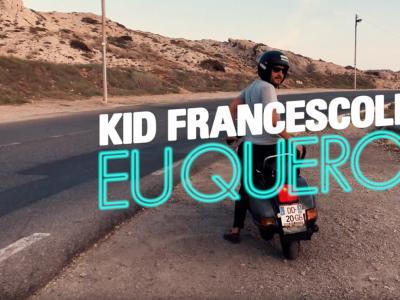 Kid Francescoli - Eu Quero feat. Samantha