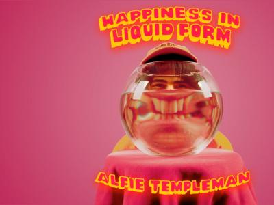 Alfie Templeman - Happiness in Liquid Form