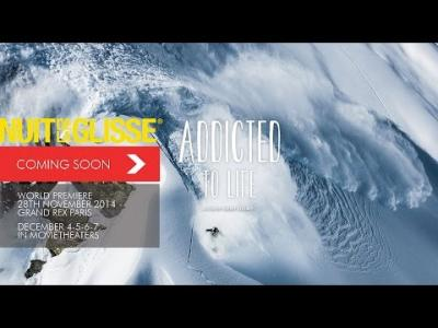 Addicted to life | Nuit de la glisse 2014 [teaser]