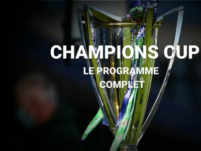 Champions Cup : le programme des prochaines rencontres