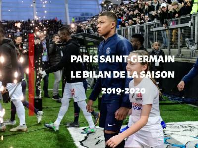 PSG : le bilan de la saison 2019 / 2020